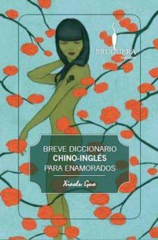 Inmaswan.es Breve Diccionario Chino-ingles Para Enamorados Image