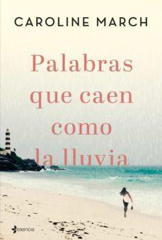 Ebooks gratis descargar archivo de texto PALABRAS QUE CAEN COMO LA LLUVIA en español