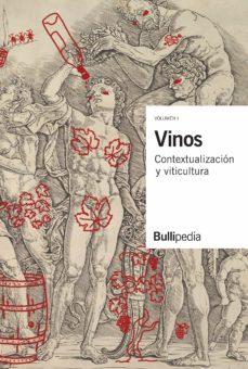 Cdaea.es Vinos: Contextualización Y Viticultura (Vol. 1) Bullipedia (El Bulli Foundation) Image