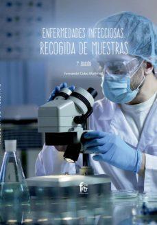 Gratis ebooks descargables para computadora ENFERMEDADES INFECCIOSAS. RECOGIDA DE MUESTRAS 9788413013435 de FERNANDO COBO MARTINEZ (Literatura española)