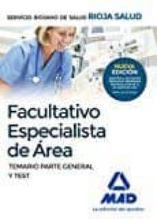 facultativos especialistas de area del servicio riojano de salud. temario parte general y test-9788414200735