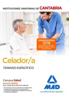 celador/a de las instituciones sanitarias de la comunidad autonoma de cantabria: temario especifico-9788414214435