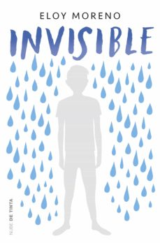 Descargar libro en ingles INVISIBLE 9788416588435 de ELOY MORENO