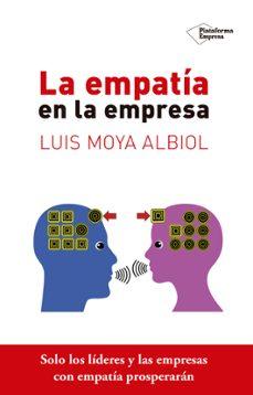 la empatia de la empresa-luis moya albiol-9788416620135
