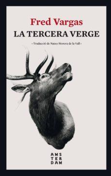 Descargas de libros gratis mp3 LA TERCERA VERGE en español