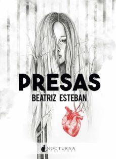 presas-beatriz esteban-9788416858835