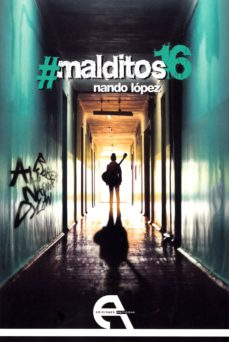 Ebooks internet descarga gratuita #MALDITOS16 in Spanish  9788416923335
