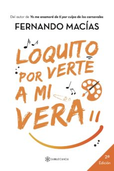 Descargando audiolibros en iphone LOQUITO POR VERTE A MI VERA  de FERNANDO MACÍAS 9788417103835 in Spanish