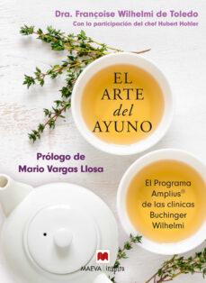 el arte del ayuno: el metodo buchinger-françoise wilhelmi de toledo-9788417108335