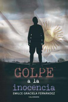 (I.B.D.) GOLPE A LA INOCENCIA - EMILCE GRACIELA FERNANDEZ   Adahalicante.org