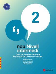 Descargar NOU NIVELL INTERMEDI 2 : CURS DE LLENGUA CATALANA. FORMACIO DE PERSON gratis pdf - leer online