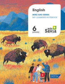 SOCIALS 6º EDUCACION PRIMARIA WORKBOOK PROYECTO MAS SAVIA ED. 2019 (INGLES)