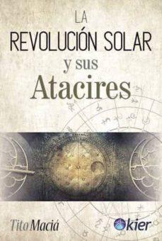 la revolución solar y sus atacires-tito maciá-9788417581435