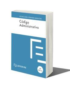 Descargar CODIGO ADMINISTRATIVO 4ª EDICION gratis pdf - leer online