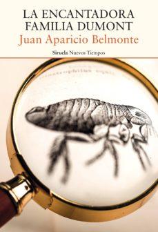 Descargando google books a nook LA ENCANTADORA FAMILIA DUMONT (Spanish Edition) 9788417860035