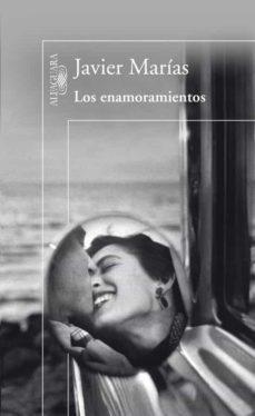 los enamoramientos-javier marias-9788420407135