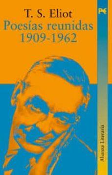 Descargas de libros electrónicos de Amazon Reino Unido POESIAS REUNIDAS (1909-1962) (2ª ED.) en español de T.S. ELIOT
