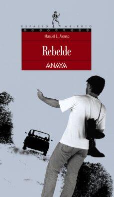 rebelde-manuel l. alonso-9788420775135