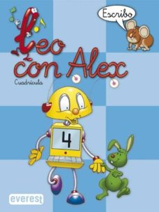 leo con alex 4. escribo (cuadricula) (educacion infantil)-carmen et al. calvo-9788424109035