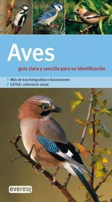 Emprende2020.es Aves: Guia Clara Y Sencilla Para Su Identificacion (Grandes Guias De La Naturaleza) Image