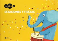 Inmaswan.es Proyecto Tam Tam: Cuaderno Fiestas (3 Años) Image