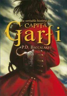 Elmonolitodigital.es La Veritable Història Del Capità Garfi Image