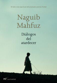 dialogos del atardecer-naguib mahfuz-9788427032835