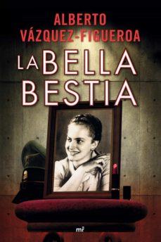 la bella bestia (ebook)-alberto vazquez-figueroa-9788427036635