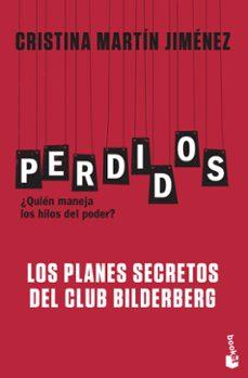 Permacultivo.es Perdidos: ¿Quien Maneja Los Hilos Del Poder?: Los Planes Secretos Del Club Bilderberg Image
