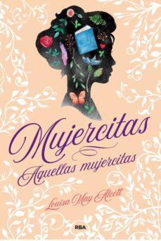 mujercitas - aquellas mujercitas (ebook)-louisa may alcott-9788427217935