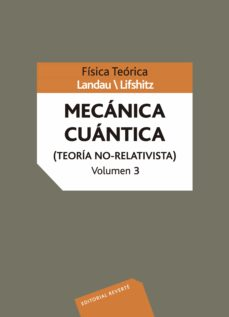 curso de fisica teorica (vol.3): mecanica cuantica: teoria no rel ativista-levy landau-9788429140835