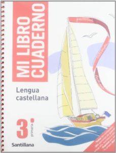 Permacultivo.es 3 Primaria . Mi Librocuaderno De Lengua Castellanaedicion 08 Image