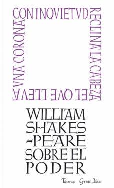 sobre el poder (serie great ideas 7) (ebook)-william shakespeare-9788430600335
