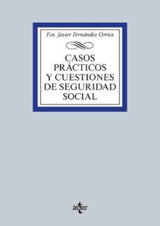 Descargar CASOS PRACTICOS Y CUESTIONES DE SEGURIDAD SOCIAL gratis pdf - leer online