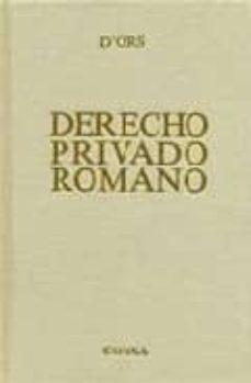 derecho privado romano (10ª ed.)-javier d ors-9788431322335