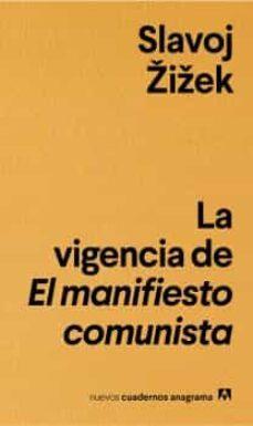 la vigencia del el manifiesto comunista-slavoj zizek-9788433916235
