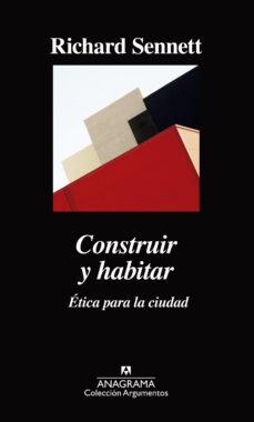 Lofficielhommes.es Construir Y Habitar: Etica Para La Ciudad : Image