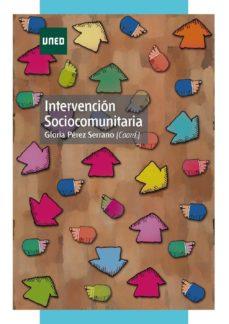 intervención sociocomunitaria (ebook)-gloria perez serrano-9788436260335