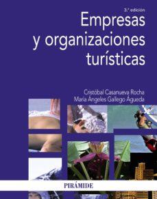 empresas y organizaciones turísticas (ebook)-cristobal casanueva rocha-maria angeles gallego agueda-9788436836035