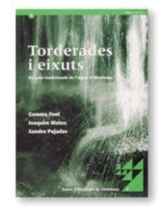 Inmaswan.es Torderades I Eixuts: Els Usos Tradicionals De L Aigua Al Montseny Image