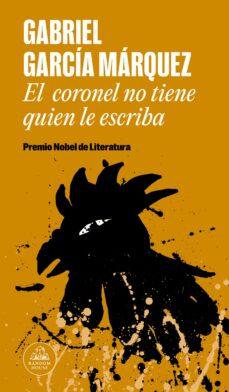 Descarga gratuita de libros compartidos EL CORONEL NO TIENE QUIEN LE ESCRIBA de GABRIEL GARCIA MARQUEZ