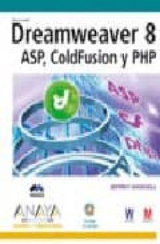 Padella.mx Dreamweaver 8: Asp, Coldfusion Y Php (Diseño Y Creatividad) (Cd-r Om) Image