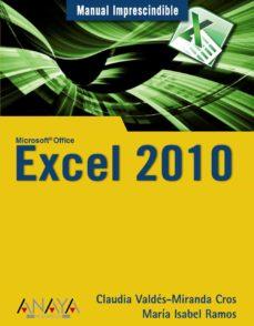 excel 2010 (manual imprescindible)-claudia valdes-miranda-9788441527935