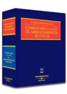 Descargar COMENTARIO A LA LEY DE ARRENDAMIENTOS RUSTICOS gratis pdf - leer online