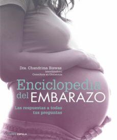 Buenos libros gratis para descargar en ipad ENCICLOPEDIA DEL EMBARAZO de CHANDRIMA BISWAS PDB (Literatura española)