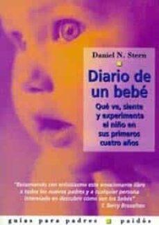 diario de un bebe: que ve, siente y experimenta el niño en sus pr imeros cuatro años-daniel n. stern-9788449307935