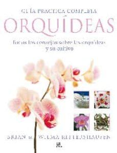 Curiouscongress.es Guia Practica Completa Orquideas: Todos Los Consejos Sobre Las Or Quideas Y Su Cultivo Image
