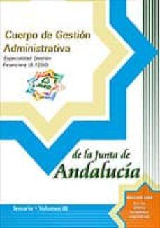 Ironbikepuglia.it Cuerpo De Gestion Administrativa De La Junta De Andalucia: Especi Alidad Gestion Financiera (B.1200): Temario (Vol. Iii) Image
