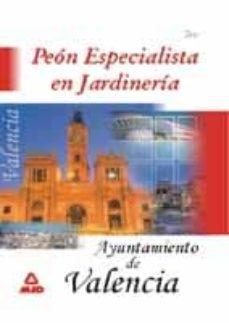 Descargar PEON ESPECIALISTA EN JARDINERIA. AYUNTAMIENTO DE VALENCIA: TEST gratis pdf - leer online