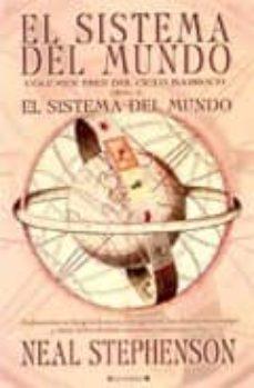el sistema del mundo (volumen tres del ciclo barroco): libro 3. e l sistema del mundo-neal stephenson-9788466626835